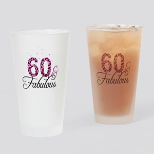 60 and Fabulous Drinking Glass