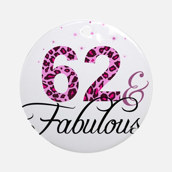 62 and Fabulous Ornament (Round)