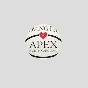 Loving Life in Apex, NC Mini Button