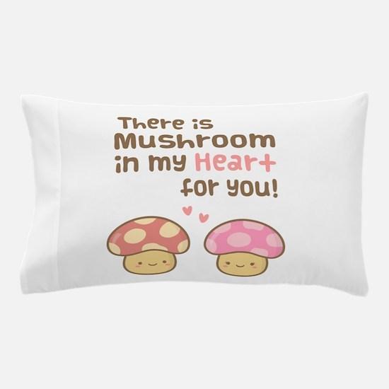 Cute Mushroom in my Heart Love Pun Pillow Case