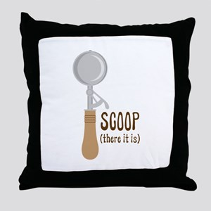 Scoop There It Is Throw Pillow