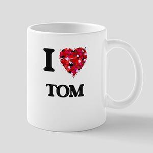I Love Tom Mugs