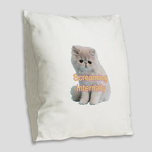 Screaming Internally Kitty Burlap Throw Pillow