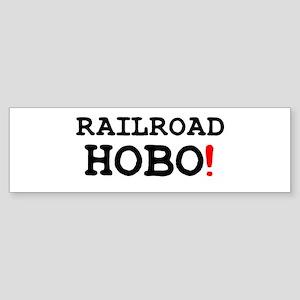 RAILROAD HOBO! Bumper Sticker