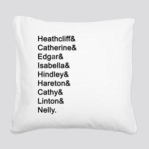 Wuthering Heights Names Square Canvas Pillow