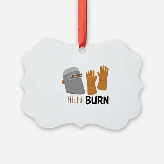 Feel The Burn Ornament