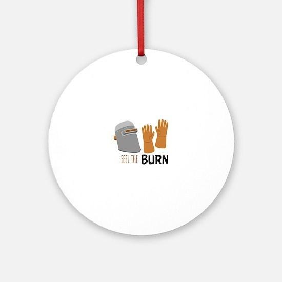 Feel The Burn Ornament (Round)