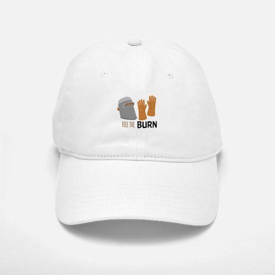 Feel The Burn Baseball Baseball Baseball Cap