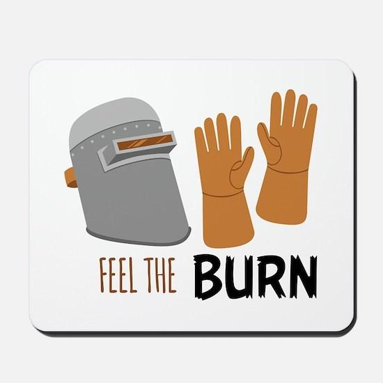 Feel The Burn Mousepad