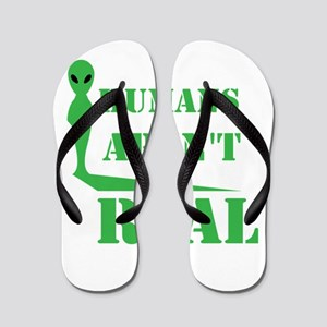 ec8953d13de4 Alien T Shirt Humans Aren t Real Funny Flip Flops