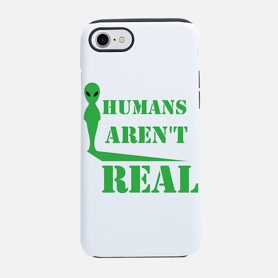 Alien T Shirt Humans Aren't iPhone 8/7 Tough Case