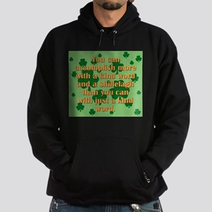Kind Word And A Shillelagh Hoodie