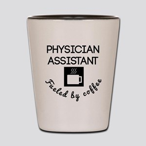 Physician Assistant Fueled By Coffee Shot Glass