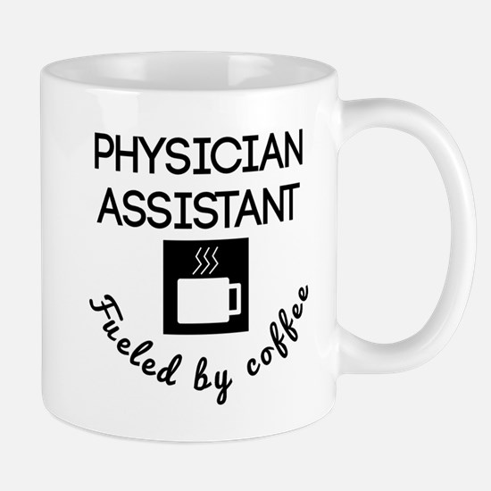 Physician Assistant Fueled By Coffee Mugs