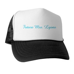 Future Mrs. Lyons Trucker Hat