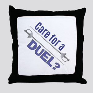 Care For A Duel Throw Pillow