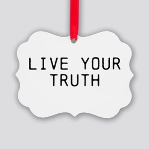 Live Your Truth Ornament