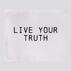 Live Your Truth Throw Blanket