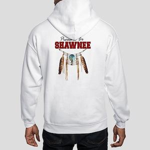Proud to be Shawnee Hooded Sweatshirt