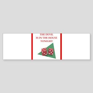 dice joke Bumper Sticker