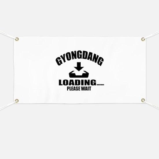 Gyongdang Loading Please Wait Banner