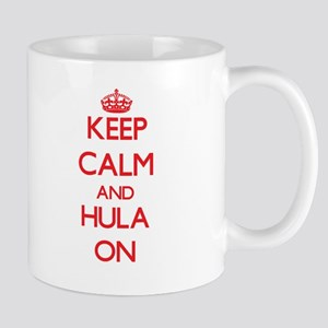 Keep Calm and Hula ON Mugs