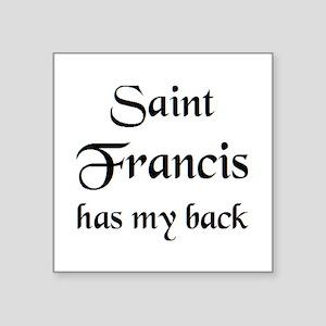 "saint francis Square Sticker 3"" x 3"""