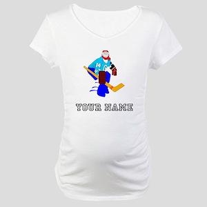 Hockey Goalie (Custom) Maternity T-Shirt