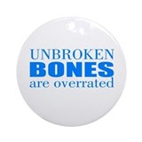 Broken bones Round Ornaments