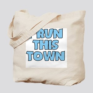 I Run This Town Baby Tote Bag