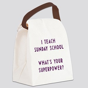 I teach Sunday School what's your Canvas Lunch Bag
