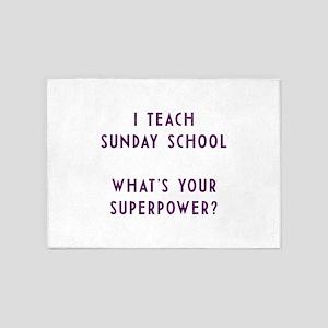 I teach Sunday School what's your s 5'x7'Area Rug
