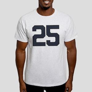 25 25th Birthday 25 Years Old Light T-Shirt