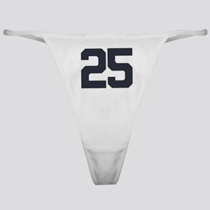 25 25th Birthday 25 Years Old Classic Thong