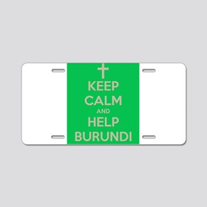 Keep Calm Burundi Aluminum License Plate
