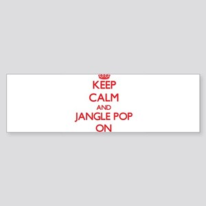 Keep Calm and Jangle Pop ON Bumper Sticker