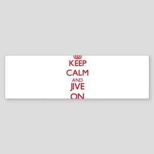 Keep Calm and Jive ON Bumper Sticker