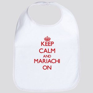 Keep Calm and Mariachi ON Bib
