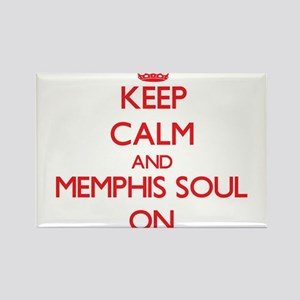 Keep Calm and Memphis Soul ON Magnets