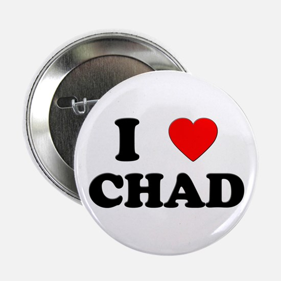 I Love Chad Button