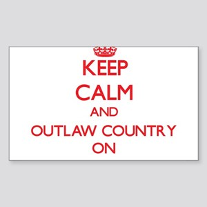 Keep Calm and Outlaw Country ON Sticker