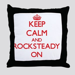 Keep Calm and Rocksteady ON Throw Pillow