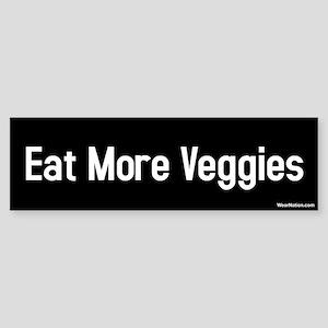 eat more veggies Bumper Sticker