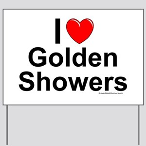 Golden Showers Yard Sign
