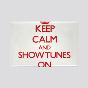 Keep Calm and Showtunes ON Magnets