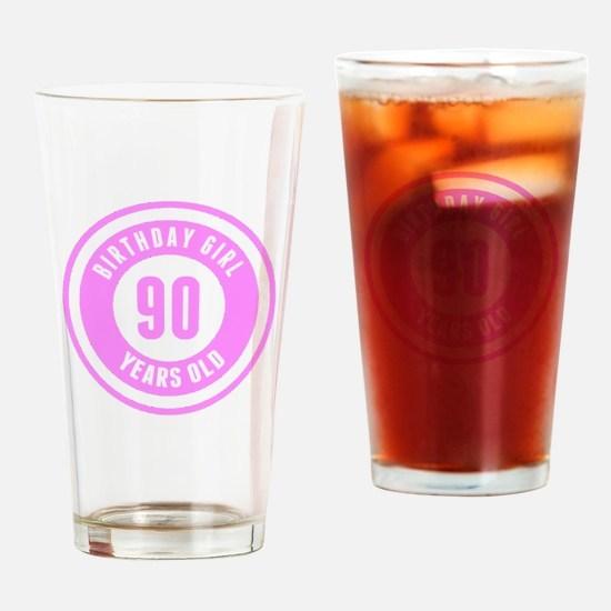 Birthday Girl 90 Years Old Drinking Glass