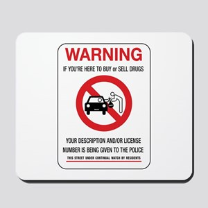 If You're Here to Buy or Sell Drugs, Pit Mousepad