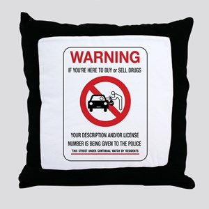 If You're Here to Buy or Sell Drugs, Throw Pillow