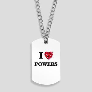 I Love Powers Dog Tags