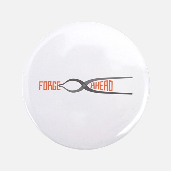 "Forge Ahead 3.5"" Button (100 pack)"